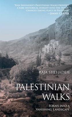 Raja Shehadeh - Palestinian Walks (2007)