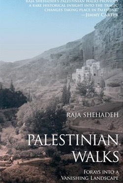 Palestinians Walks by Raja Shehadeh