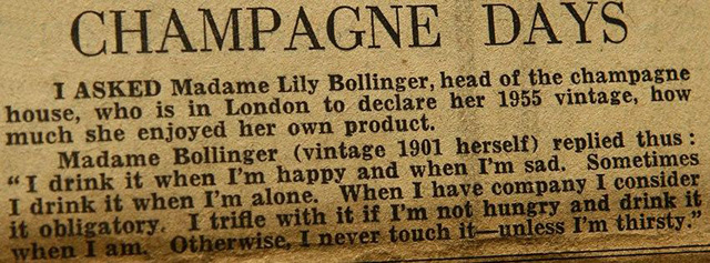Lily Bollinger's famous words about champagne