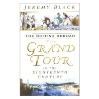 Jeremy Black's excelent book on The Grand Tour