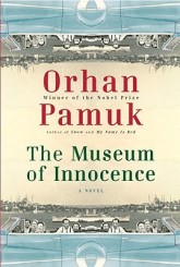 Museum of Innocence by Orhan Pamuk (a novel)