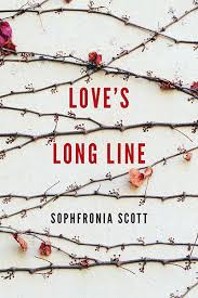 Sophfronia Scott - Love's Long Line
