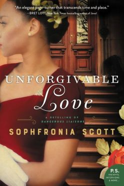 Unforgivable Love by Sophfronia Scott