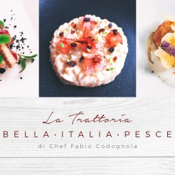 Trattoria Bella Italia, Pesce - a focus on fresh, local ingredients, beautifully presented and prepared.